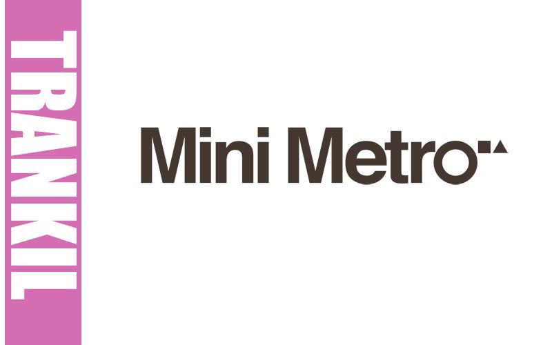 Mini Metro : Transkil avec P4C