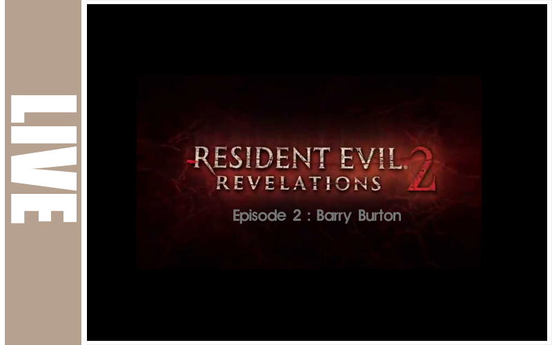 Resident Evil: Revelations 2 - Episode 2