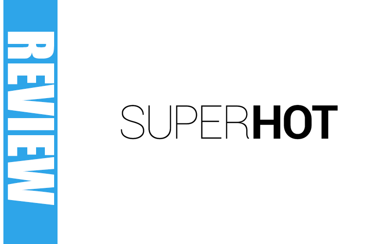 SUPERHOT - Le test