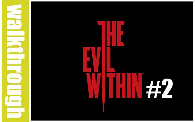 Episode 2 du WT de The Evil Within