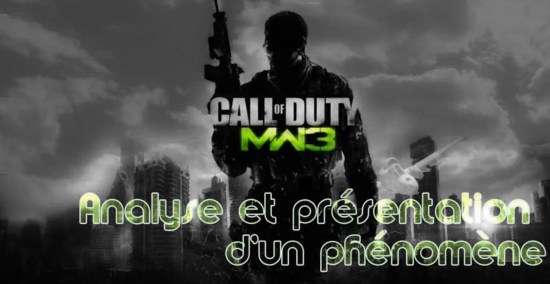 Call of Duty MW3 : Analyse d'un phénomène
