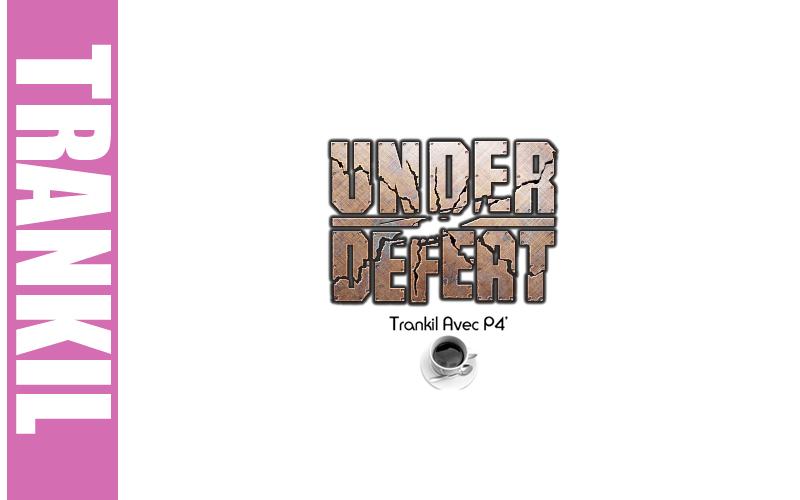 Trankil avec P4C : Under Defeat HD sur Xbox 360