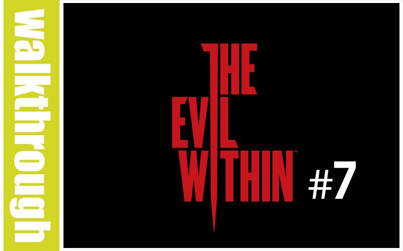 WT The Evil Within 7